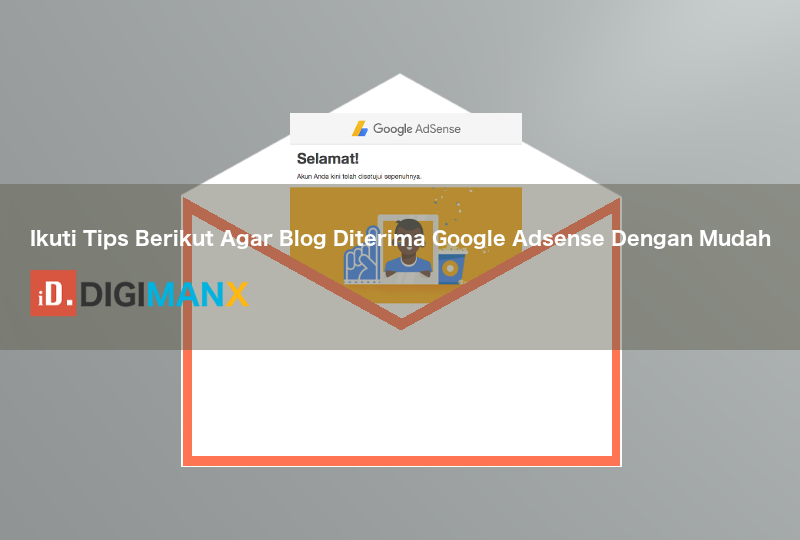 Tips Agar Blog Diterima Google