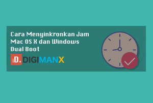Cara Menyinkronkan Jam Mac OS X dan Windows Dual Boot