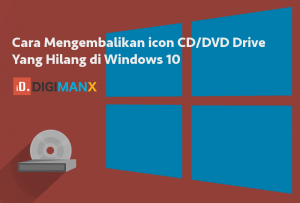 icon CD/DVD Windows 10 Hilang