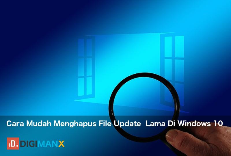 Menghapus file update Windows 10