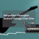 Menjadikan Android Efek Gitar
